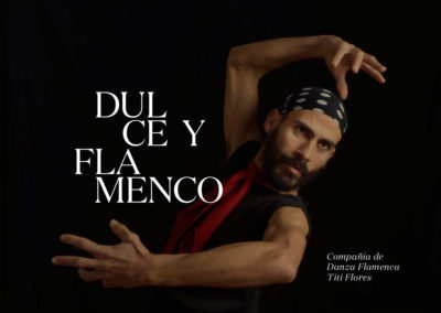 DULCE Y FLAMENCO